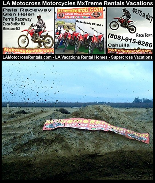 So Cal Motocross Rentals - 805-915-8286 -http://lamotocrossrentals.com/hemet-so-cal-motocross-rentals-46.jpg - MxTreme Rentals - Simi Valley, CA 93063 - Cost per practice day: US $ 250.00 - Includes:  Gate fee - Hemet - Fontana - La Habra Heights