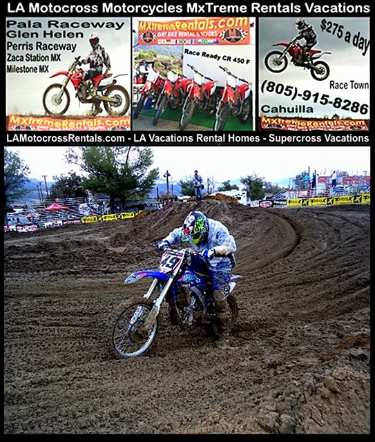 LA Motorcross Motorcycles - 805-915-8286 -http://lamotocrossrentals.com/hesperia-la-motorcross-motorcycles-8.jpg - LA MxTreme Rentals- Los Angeles Dirt Bike Vacations - Simi Valley, CA 93063 - Transportation to and from track if staying in a local hotel - WHAT BIKES DO YOU HAVE? HONDA AND YAMAHA  - All our bikes are 2011 and 2012. All our sponsors help build these bikes. - Hesperia - Kernville - Palm Springs