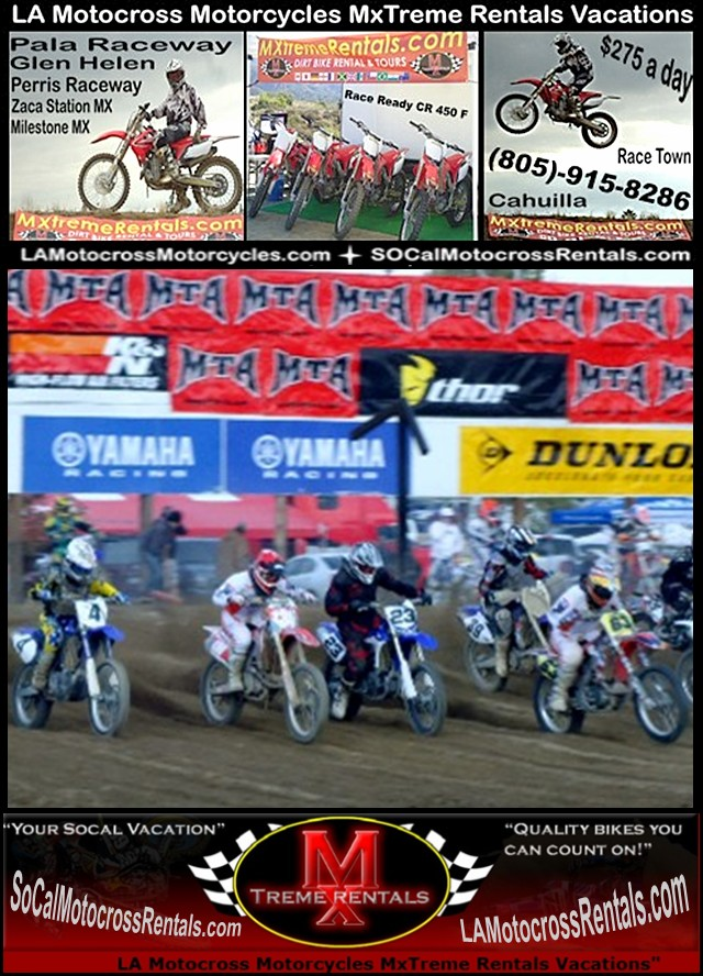 Milestone Ranch MX Park Riverside Motorcycle Rental-805-915-8286?